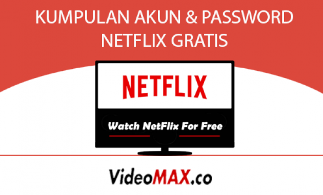 Kumpulan Akun Netflix Gratis Netflix Account Password Terbaru 2020