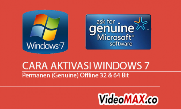 Cara Aktivasi Windows 7 Permanen Genuine Offline 32 64 Bit