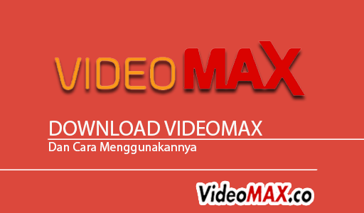 download videomax