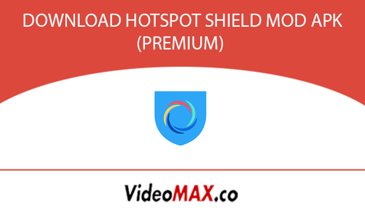 Download Aplikasi Hotspot Shield Mod Apk